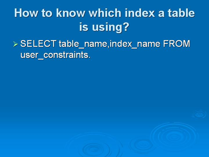46_How to know which index a table is using