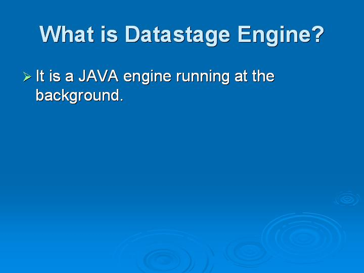 46_What is Datastage Engine