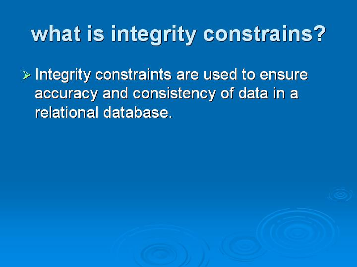 49_what is integrity constrains
