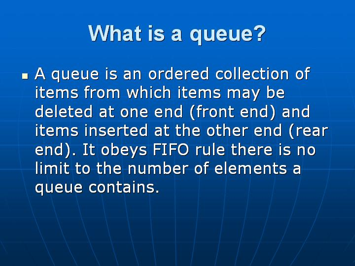4_What is a queue