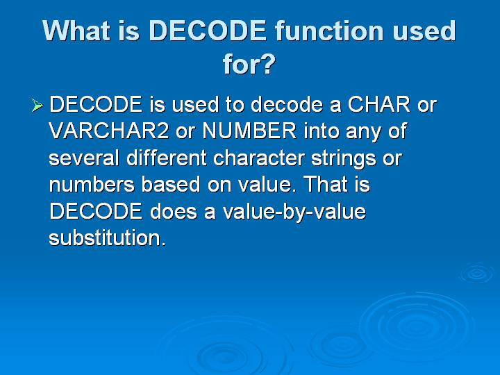 53_What is DECODE function used for