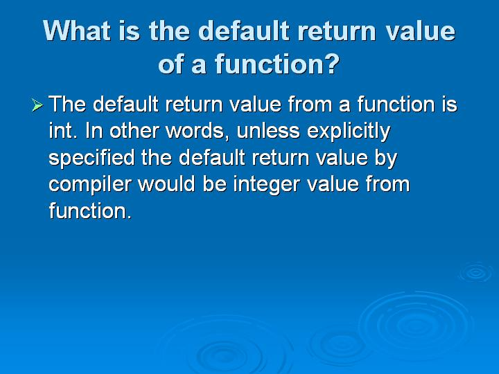 54_What is the default return value of a function