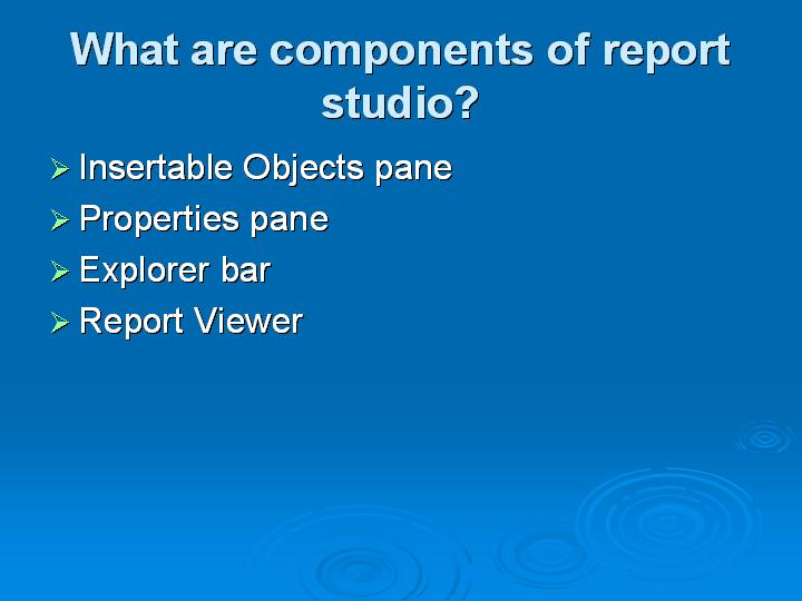 58_What are components of report studio