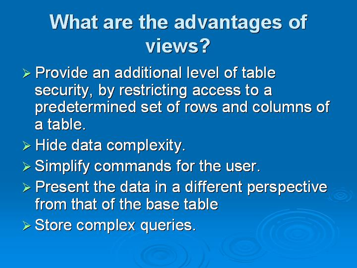 5_What are the advantages of views