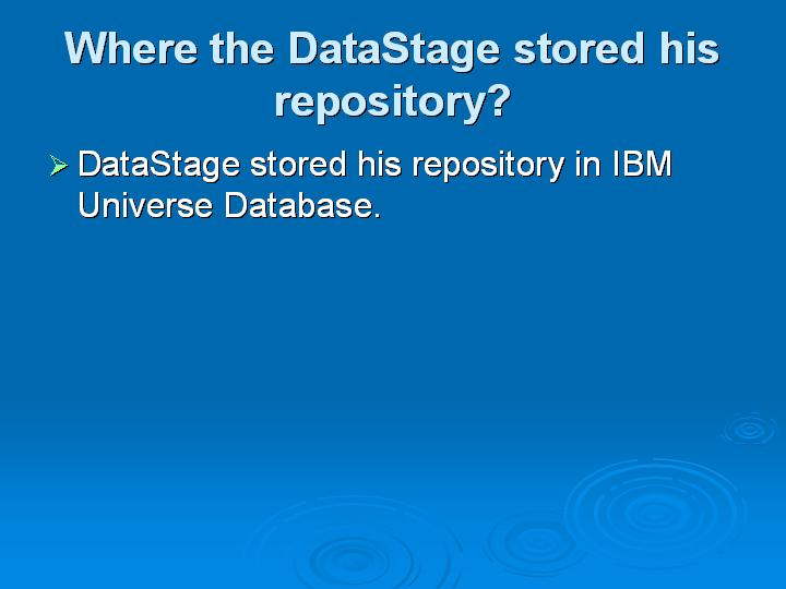 61_Where the DataStage stored his repository