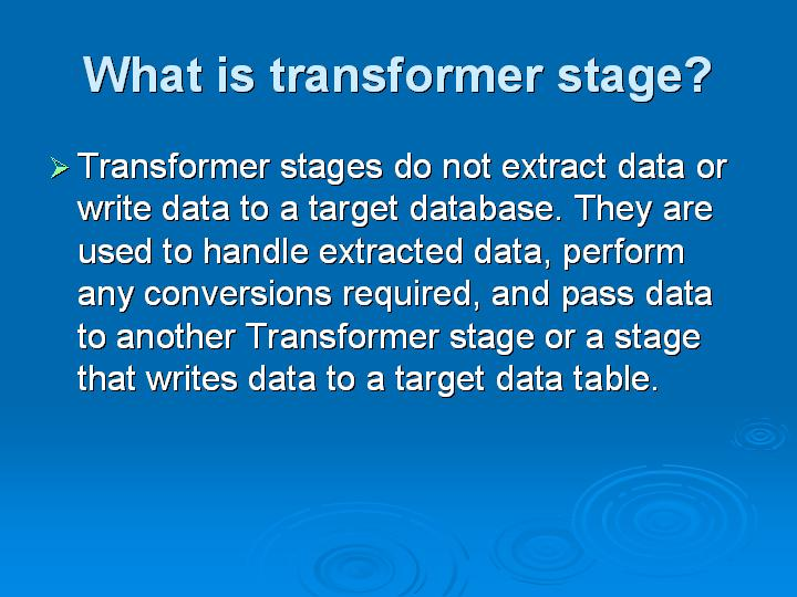 62_What is transformer stage