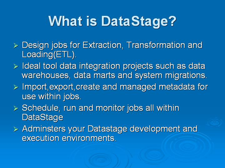 6_What is DataStage