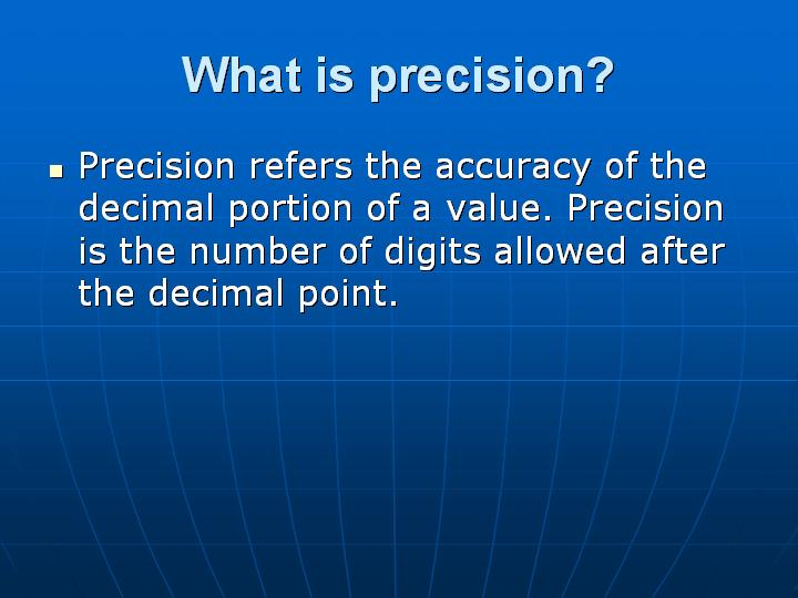 6_What is precision