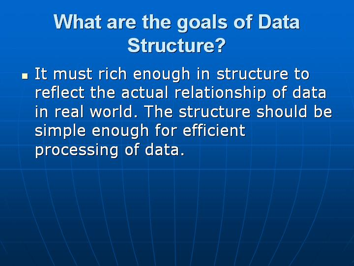 7_What are the goals of Data Structure
