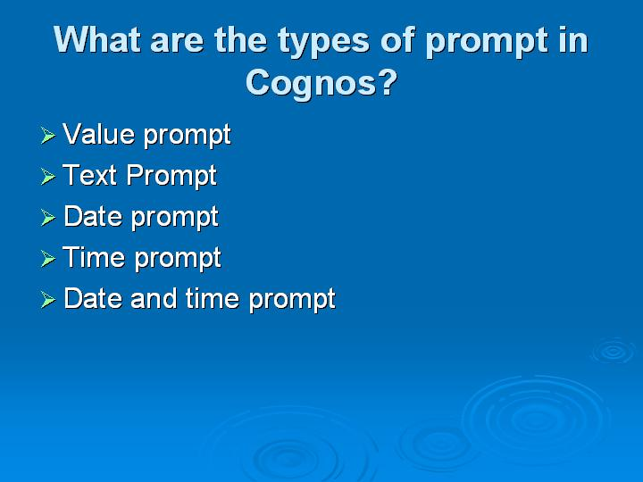 7_What are the types of prompt in Cognos