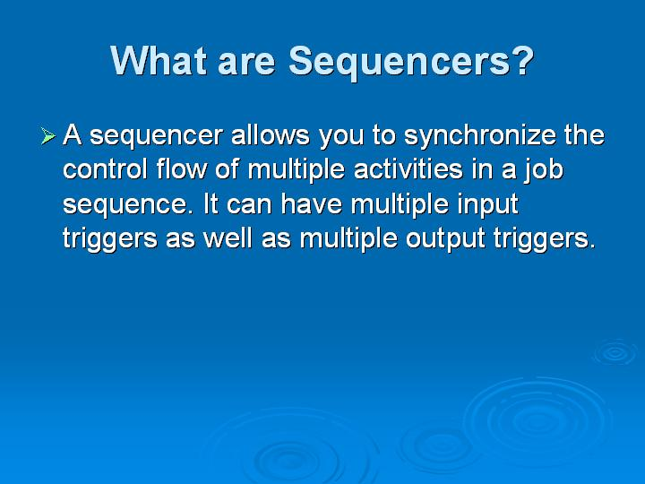 8_What are Sequencers