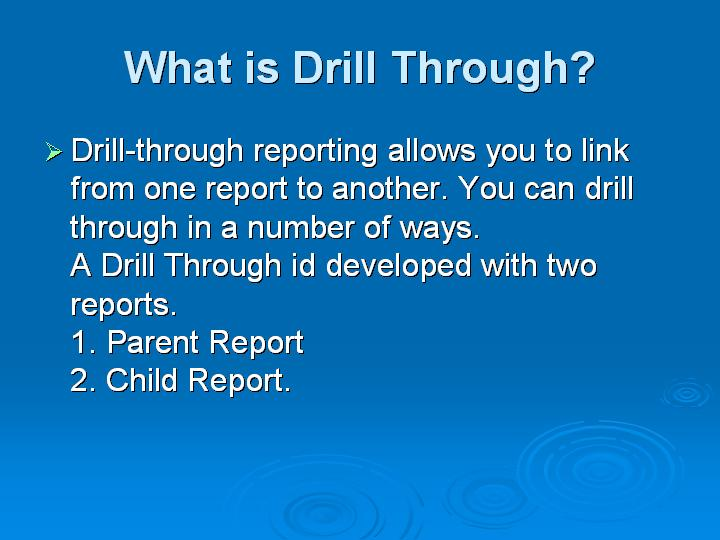8_What is Drill Through