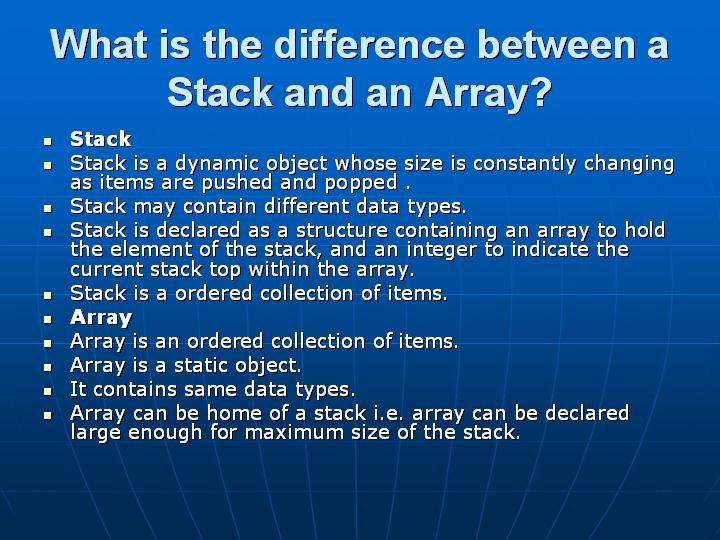 8_What is the difference between a Stack and an Array