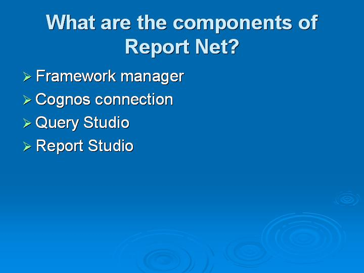 9_What are the components of Report Net