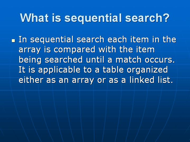 9_What is sequential search