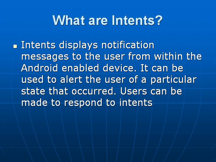 10_What are Intents