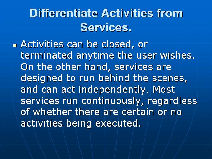 11_Differentiate Activities from Services
