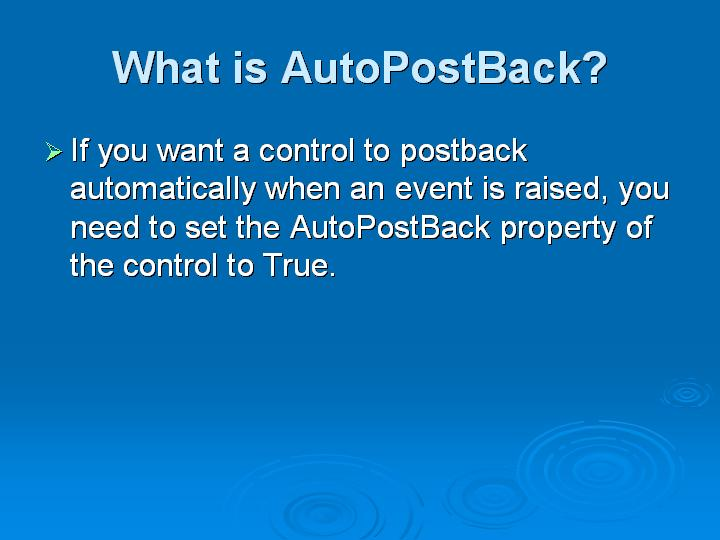 11_What is AutoPostBack