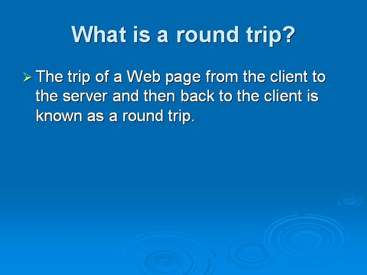 12_What is a round trip
