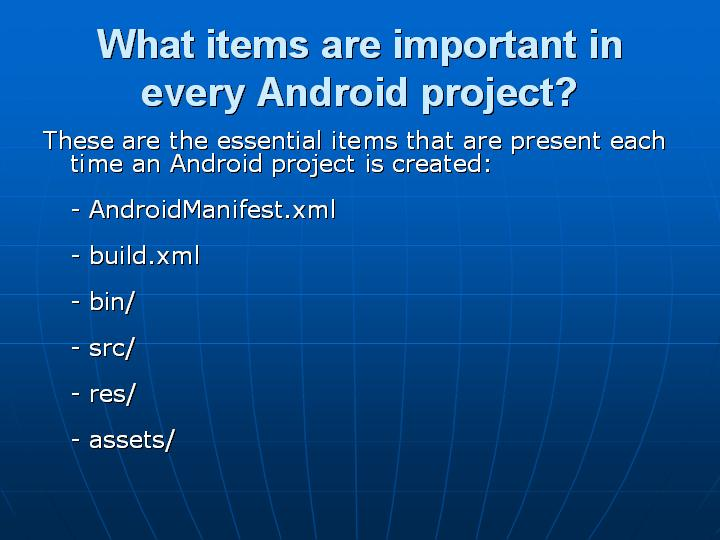 12_What items are important in every Android project
