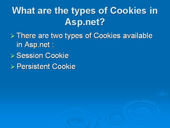 13_What are the types of Cookies in Aspnet