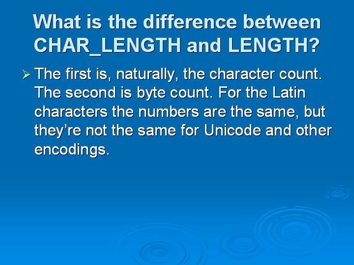 14_What is the difference between CHAR_LENGTH and LENGTH