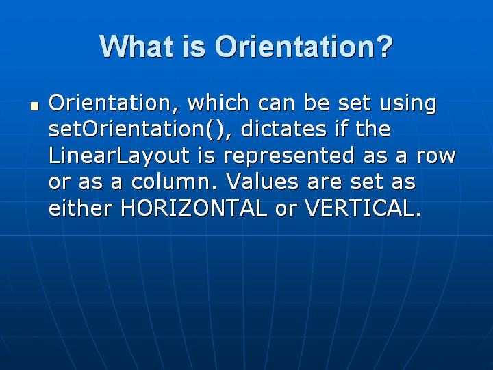 15_What is Orientation