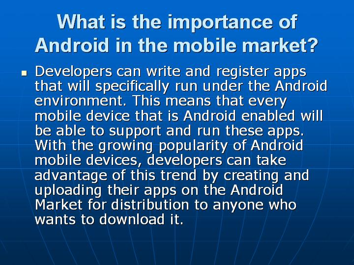 16_What is the importance of Android in the mobile market