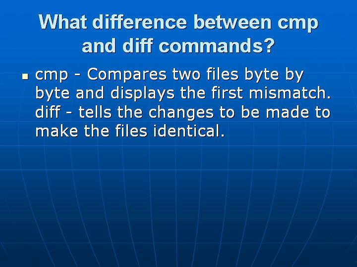 17_What difference between cmp and diff commands