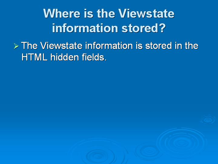 23_Where is the Viewstate information stored