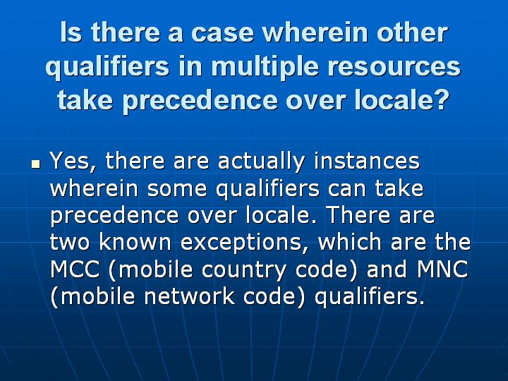 27_Is there a case wherein other qualifiers in multiple resources take precedence over locale
