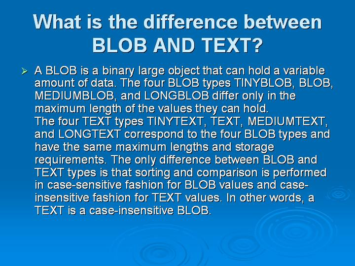 27_What is the difference between BLOB AND TEXT