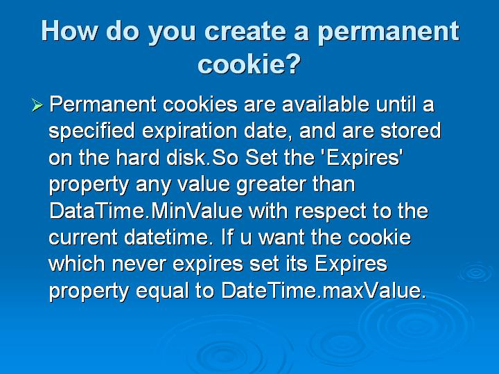 28_How do you create a permanent cookie