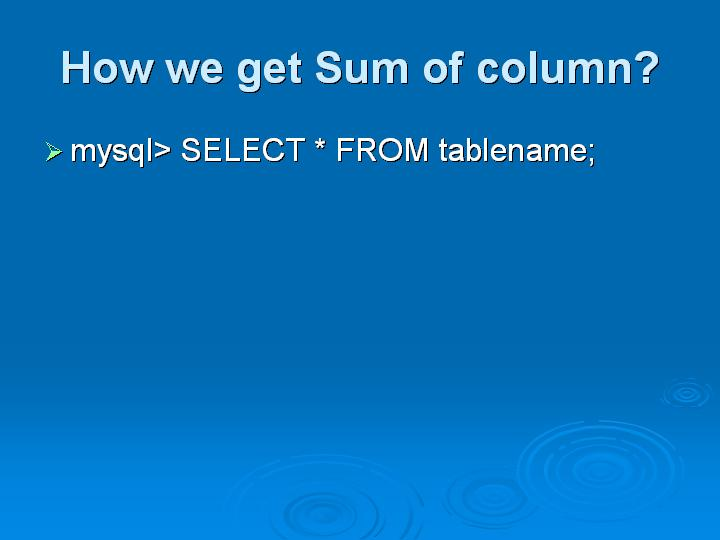 28_How we get Sum of column