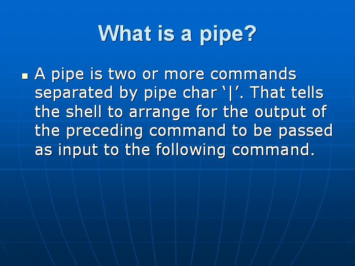 31_What is a pipe