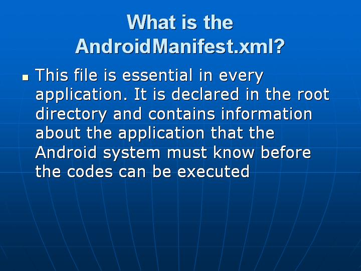 31_What is the AndroidManifestxml