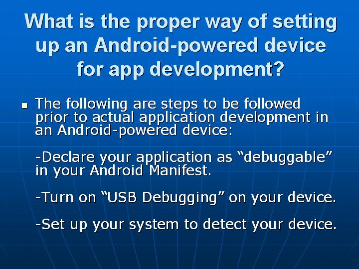 32_What is the proper way of setting up an Android-powered device for app development