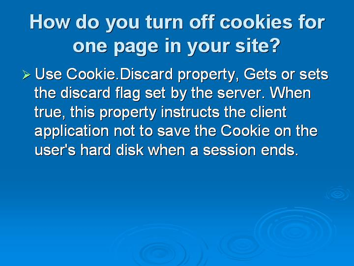 35_How do you turn off cookies for one page in your site