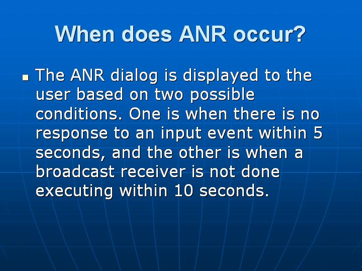 36_When does ANR occur