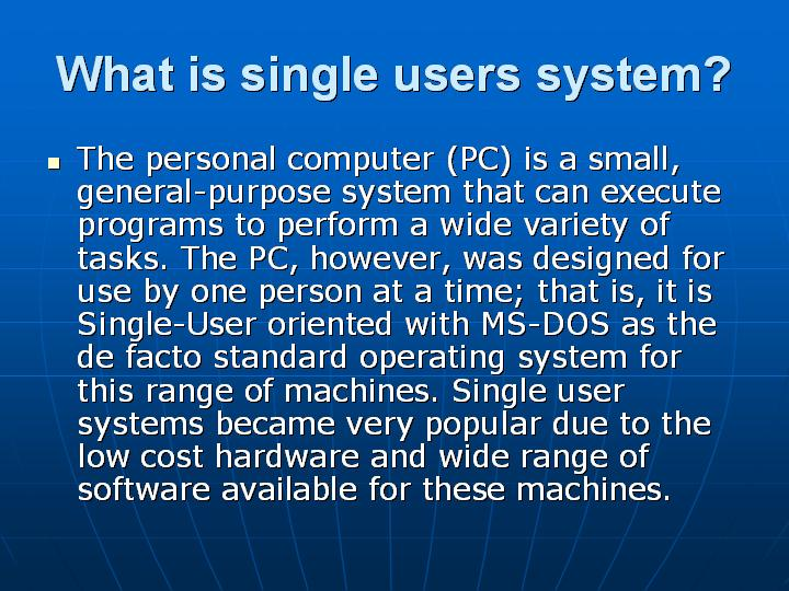 37_What is single users system