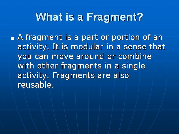 39_What is a Fragment