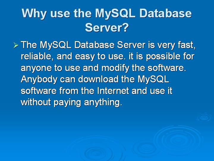 3_Why use the MySQL Database Server