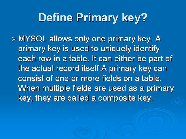 46_Define Primary key