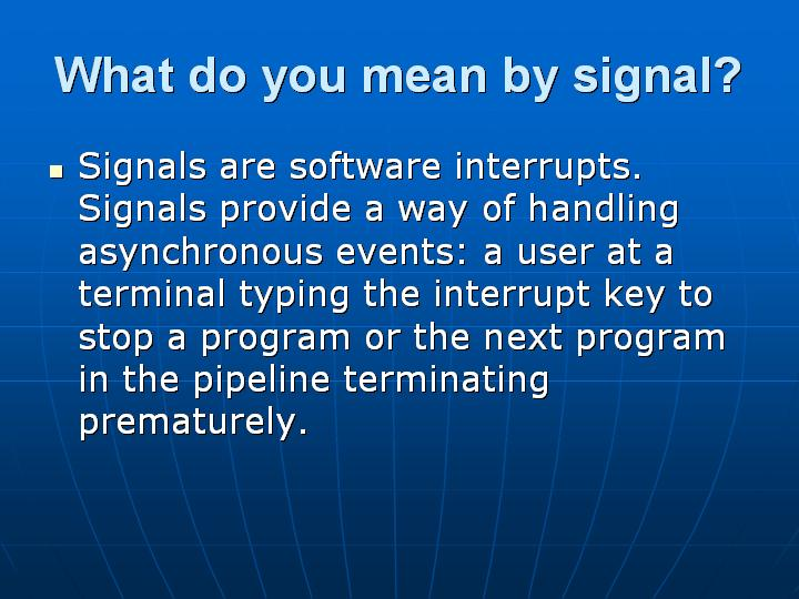 4_What do you mean by signal
