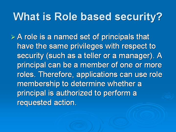 51_What is Role based security