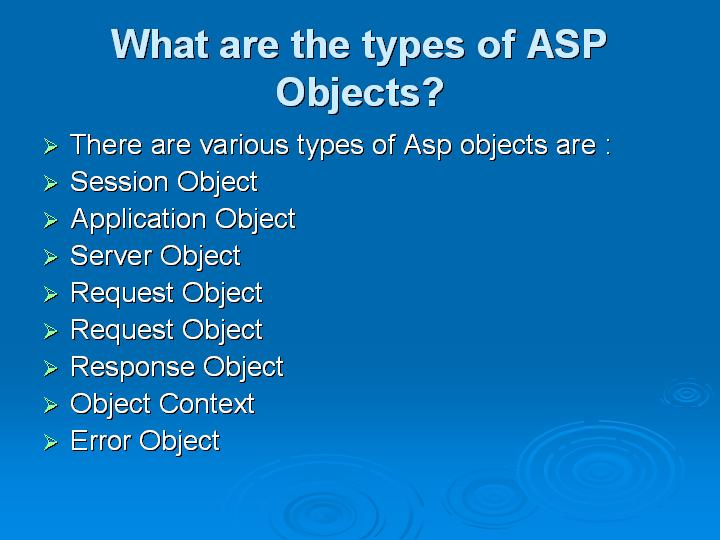 52_What are the types of ASP Objects