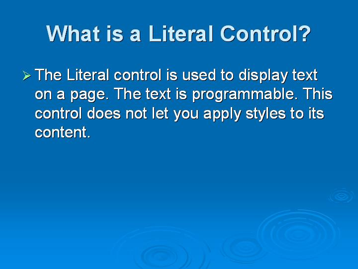 55_What is a Literal Control