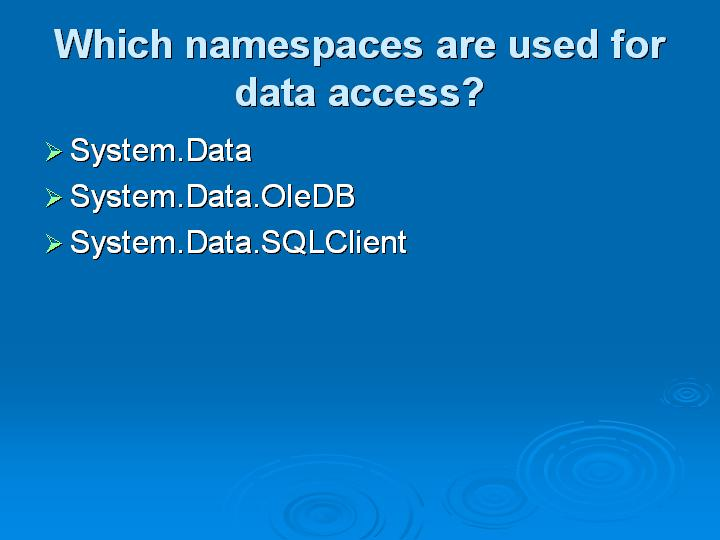56_Which namespaces are used for data access