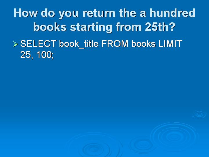 8_How do you return the a hundred books starting from 25th