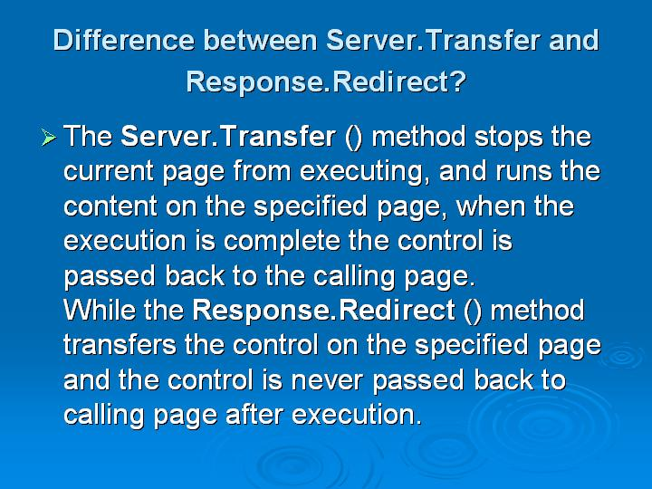 9_Difference between ServerTransfer and ResponseRedirect